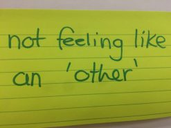 """Belonging is """"not feeling like an 'other' """""""